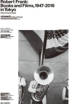 Robert Frank: Books and Films, 1947-2016
